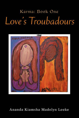 Love's Troubadours: Karma: Book One