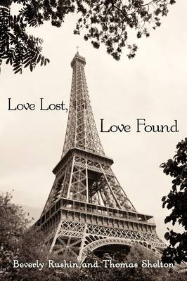 Love Lost, Love Found: Two Short Stories: Searching for the Light and Promises, Promises