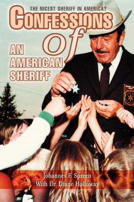 Confessions of an American Sheriff: The Nicest Sheriff in America?