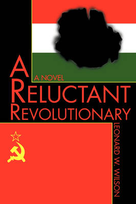 A Reluctant Revolutionary