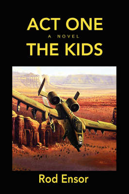 Act One: The Kids