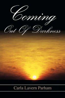 Coming Out of Darkness