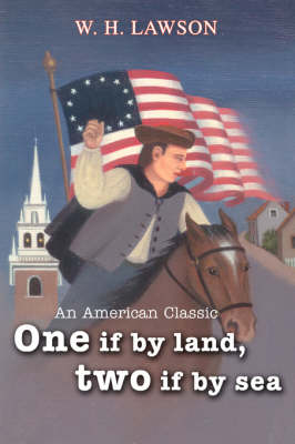 One If by Land, Two If by Sea: An American Classic