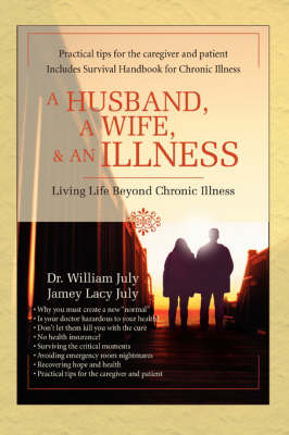 A Husband, a Wife, & an Illness