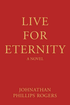 Live for Eternity