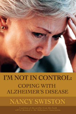 I'm not in control: Coping with Alzheimer's disease