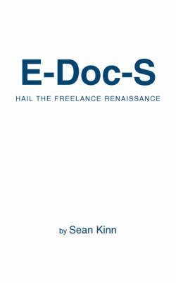 E-Doc-S: Hail the Freelance Renaissance