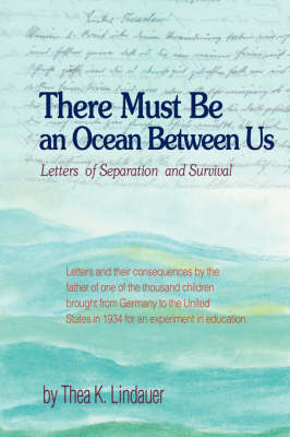 There Must Be an Ocean Between Us: Letters of Separation and Survival