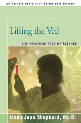 Lifting the Veil: The Feminine Face of Science