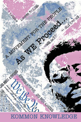 As We Proceed .: A Movement for the People