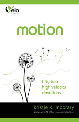 Motion: High Velocity Devotions