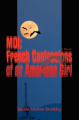 Moi: French Confessions of an American Girl
