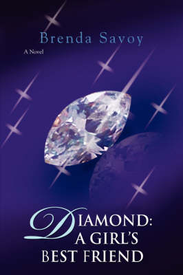 Diamond: A Girl's Best Friend