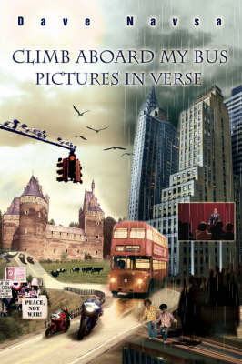 Climb Aboard My Bus: Pictures in Verse