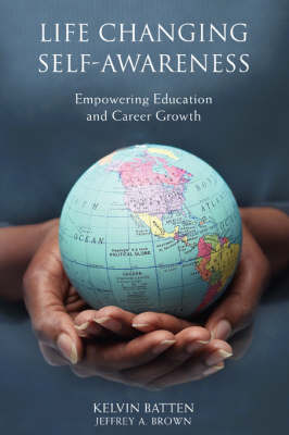 Life Changing Self-Awareness: Empowering Education and Career Growth