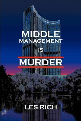 Middle Management Is Murder