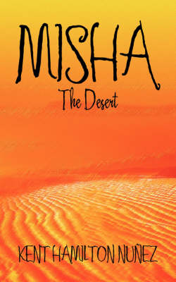 Misha: The Desert