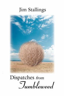 Dispatches from Tumbleweed