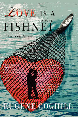 Love Is a Fishnet: Chances Are ...
