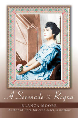 A Serenade for Reyna