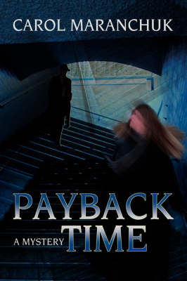 Payback Time: A Mystery