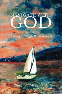 Navigate with God: Journey Through Perseverance