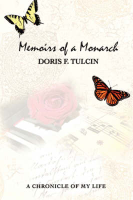 Memoirs of a Monarch: A Chronicle of My Life