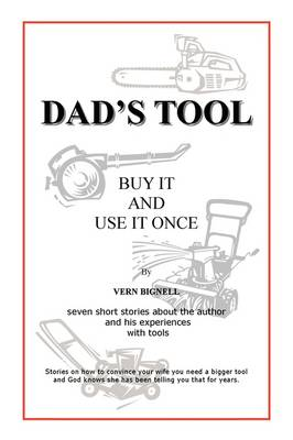 Dad's Tool: A Quest for the Perfect Tool