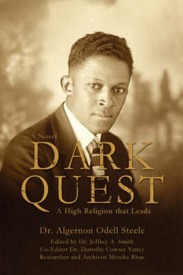 Dark Quest: A High Religion That Leads