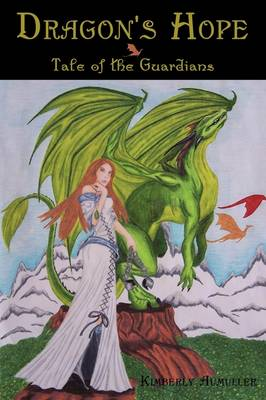 Dragon's Hope: Tale of the Guardians