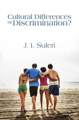 Culutral Differences or Discrimination?