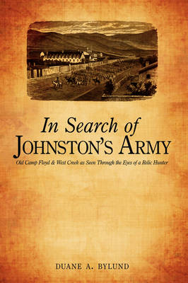In Search of Johnston's Army: Old Camp Floyd & West Creek as Seen Through the Eyes of a Relic Hunter