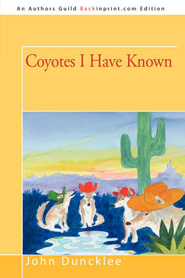 Coyotes I Have Known