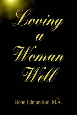 Loving a Woman Well