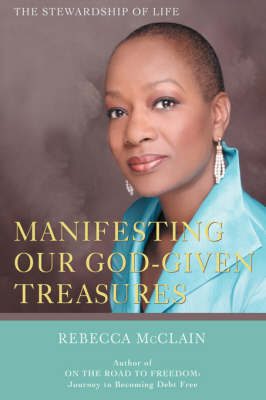 Manifesting Our God-Given Treasures: The Stewardship of Life