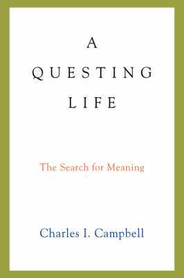 A Questing Life: The Search for Meaning