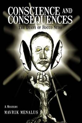 Conscience and Consequences: The Diary of Rocco Nero