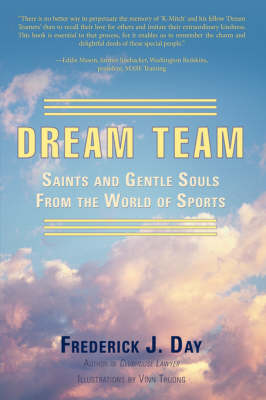 Dream Team: Saints and Gentle Souls from the World of Sports