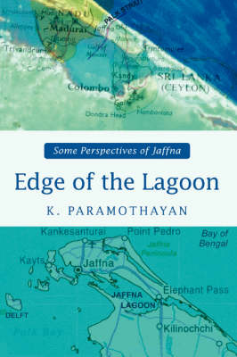 Edge of the Lagoon: Some Perspectives of Jaffna