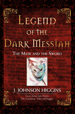 Legend of the Dark Messiah: The Mask and the Sword
