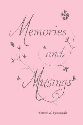 Memories and Musings