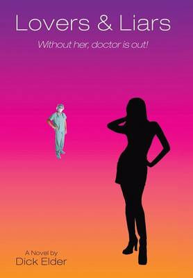 Lovers & Liars: Without Her, Doctor Is Out!