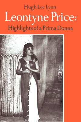 Leontyne Price: Highlights of a Prima Donna