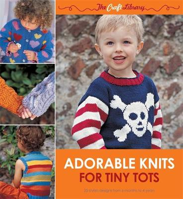 Adorable Knits for Tiny Tots: 25 Stylish Designs from 6 Months to 4 Years