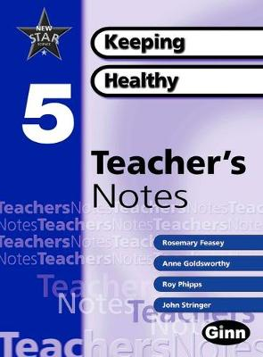 New Star Science Yr5/P6 Keeping Healthy Teacher Notes