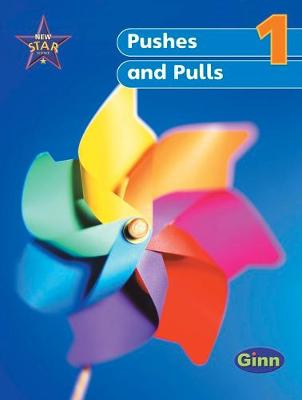 New Star Science Yr1/P2: Push & Pull Pupil's Book