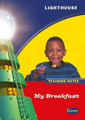 Lighthouse Reception Red: My Breakfast Teachers Notes