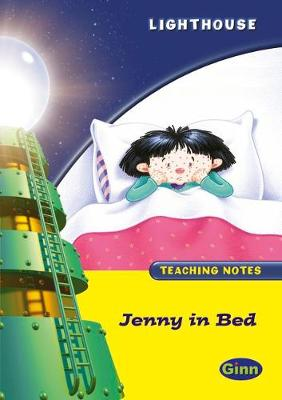 Lighthouse 1 Yellow: Jenny in Bed Teachers Notes