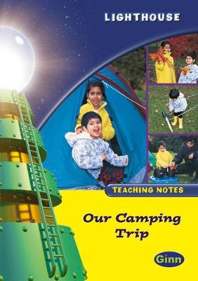 Lighthouse 1 Yellow: Camping Trip Teachers Notes
