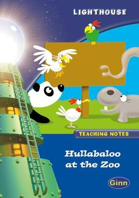 Lighthouse Year 1 Hullabaloo in the Zoo Teachers Notes